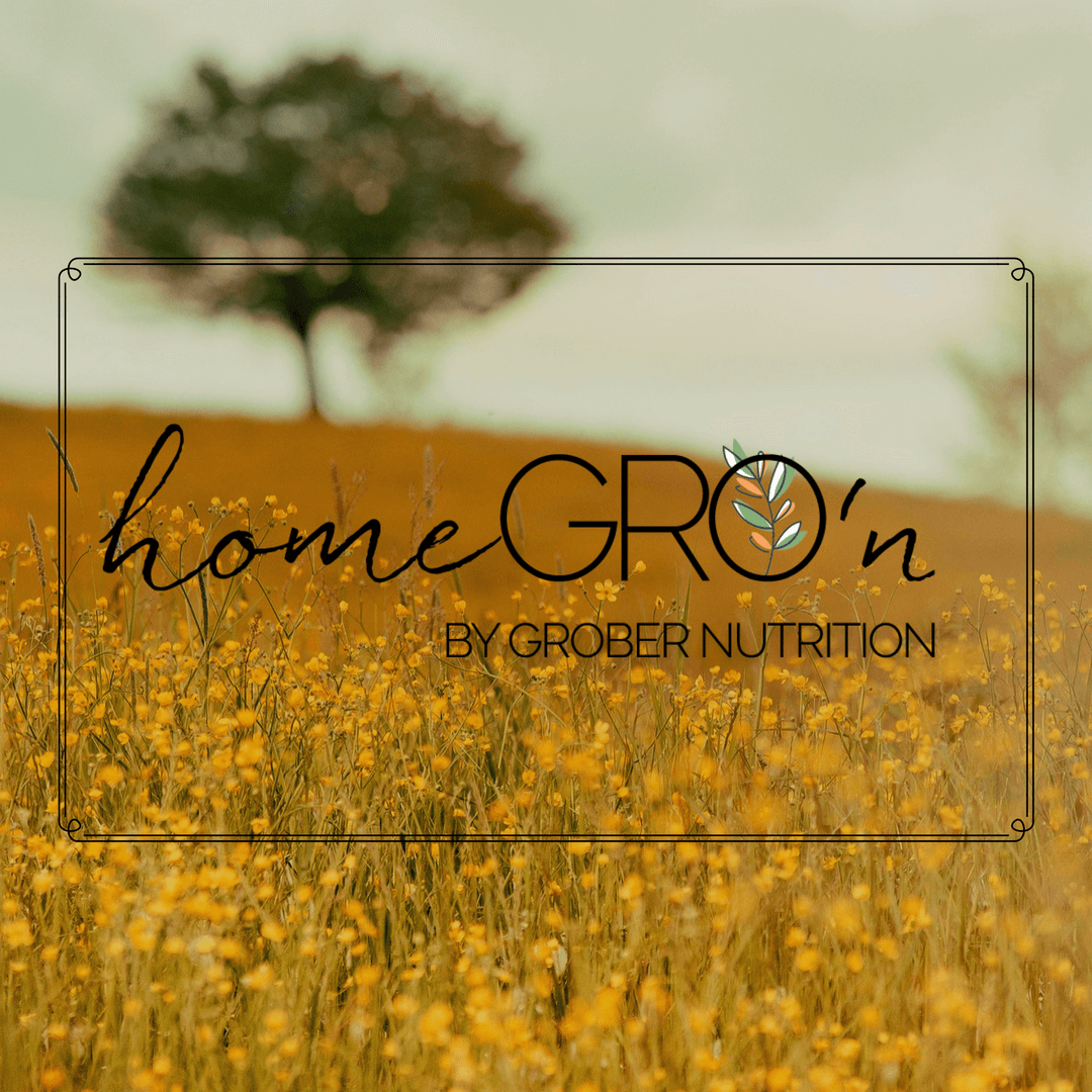 Announcing homeGRO'n by Grober Nutrition